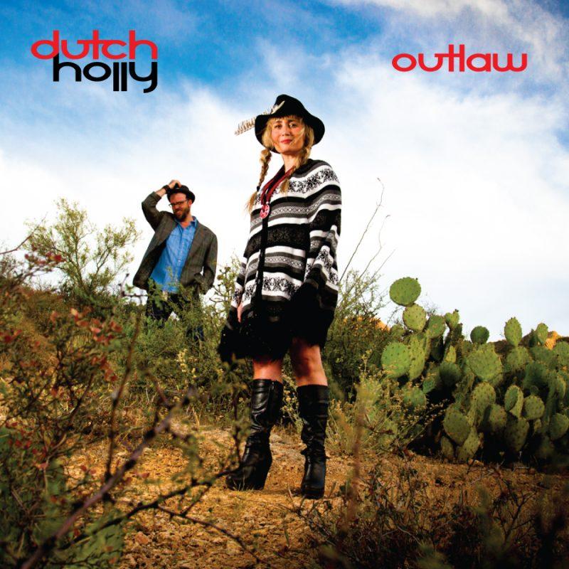 Dutch Holly Outlaw Album Cover